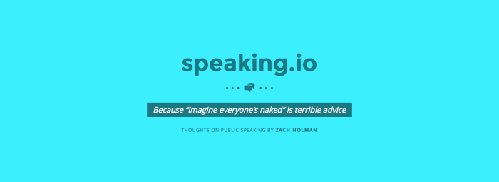 Speaking.io: Practical advice for those who worry about public speaking